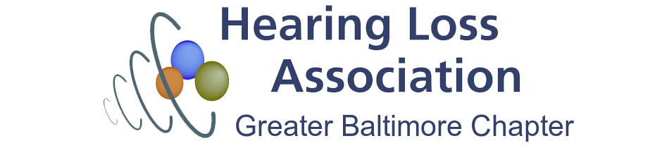 Hearing Loss Association of America, Greater Baltimore Chapter